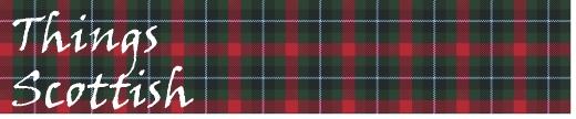 Things Scottish